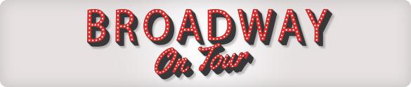 Broadway on Tour