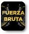 Fuerza Bruta tickets image